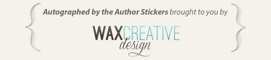 Autographed by the Author Stickers brought to you by Waxcreative Design